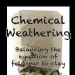 Chemical Weathering of Feldspar