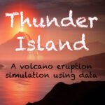 Thunder Island - volcanic eruption simulation