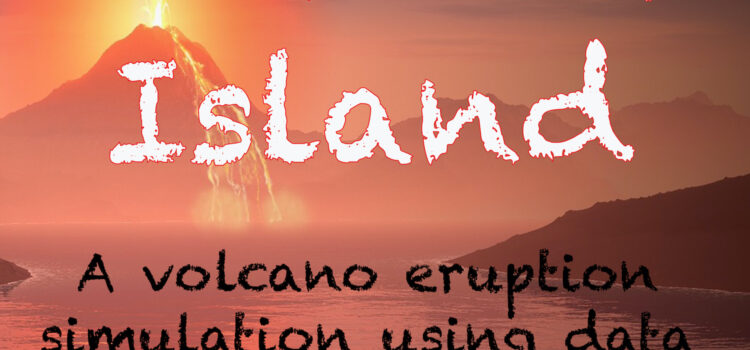 Thunder Island – podcast and then volcano eruption simulation activity