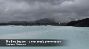 Blue Lagoon Iceland - a man-made phenomenon